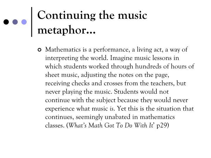 Continuing the music metaphor…