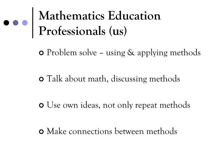 Mathematics Education Professionals (us)