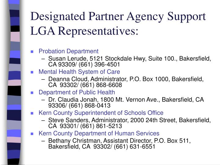 Designated Partner Agency Support LGA Representatives: