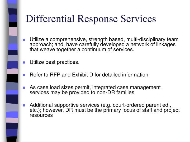 Differential Response Services