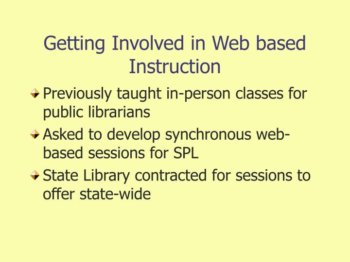 Getting involved in web based instruction