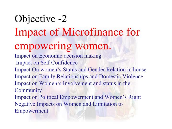evaluation of microfinance and women empowerment The evaluation comes at an important time in the development of the microfinance sector in india and provides an  financial inclusion and women's empowerment,.