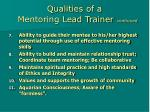 qualities of a mentoring lead trainer continued