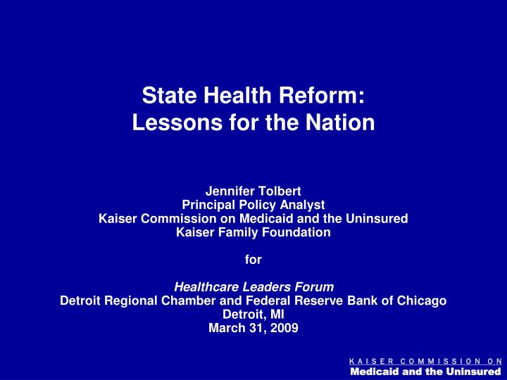 State health reform lessons for the nation