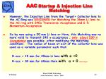 aac startup injection line matching