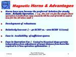 magnetic horns advantages