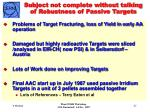subject not complete without talking of robustness of passive targets