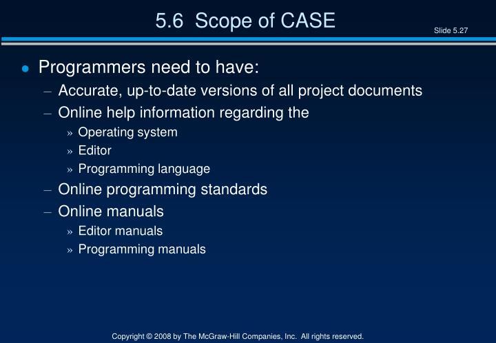 5.6  Scope of CASE