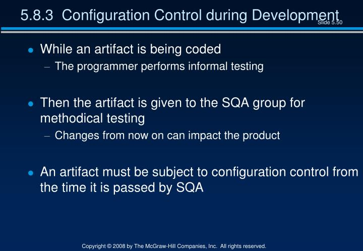 5.8.3  Configuration Control during Development
