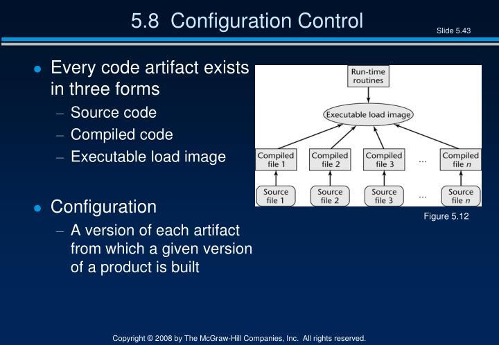 5.8  Configuration Control