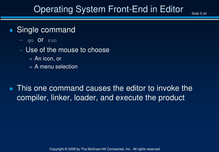 Operating System Front-End in Editor