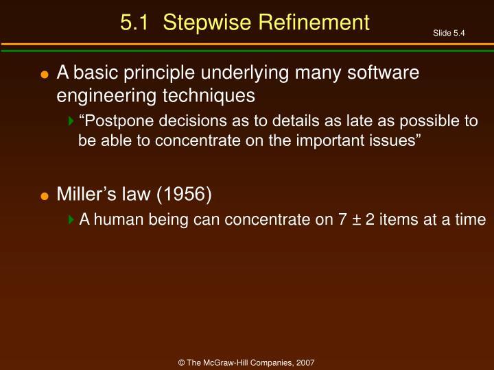 5.1  Stepwise Refinement