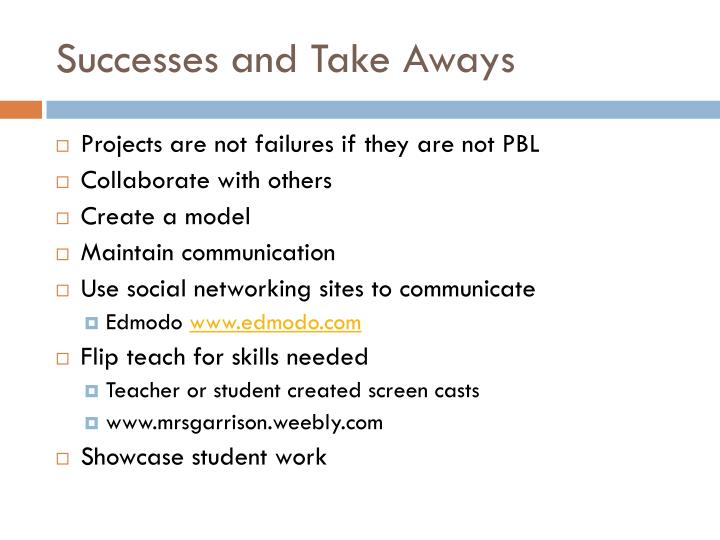 Successes and Take Aways
