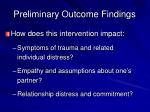 preliminary outcome findings