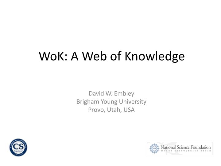 Wok a web of knowledge