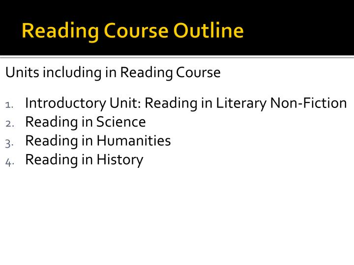 Reading Course Outline