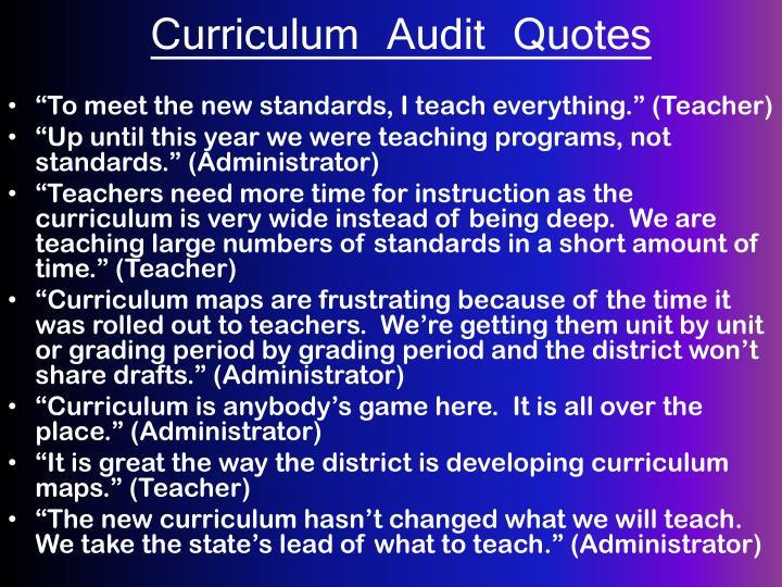 Curriculum Audit Quotes