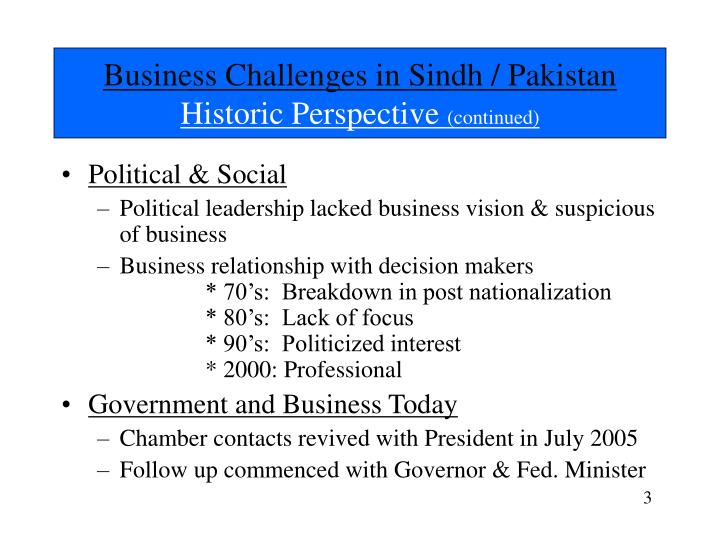 Business challenges in sindh pakistan historic perspective continued