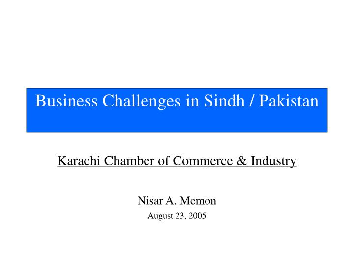 Business challenges in sindh pakistan