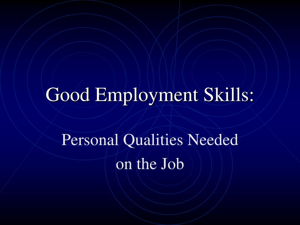 ppt - good employment skills  powerpoint presentation