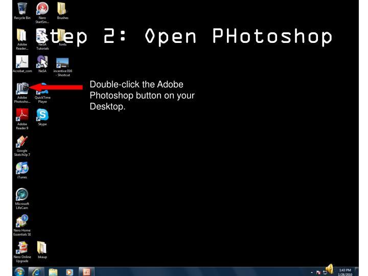 Step 2 open photoshop