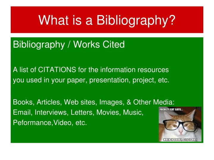 What is a Bibliography?