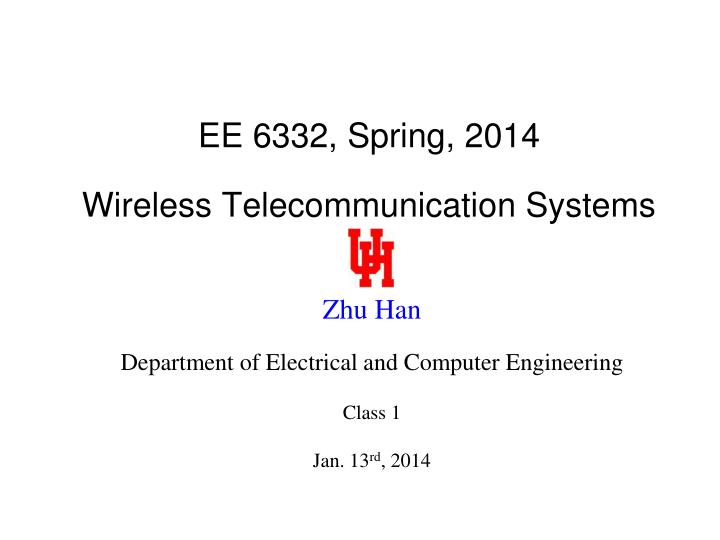ee 6332 spring 2014 wireless telecommunication systems n.
