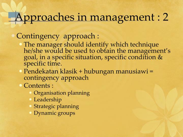 Approaches in management : 2