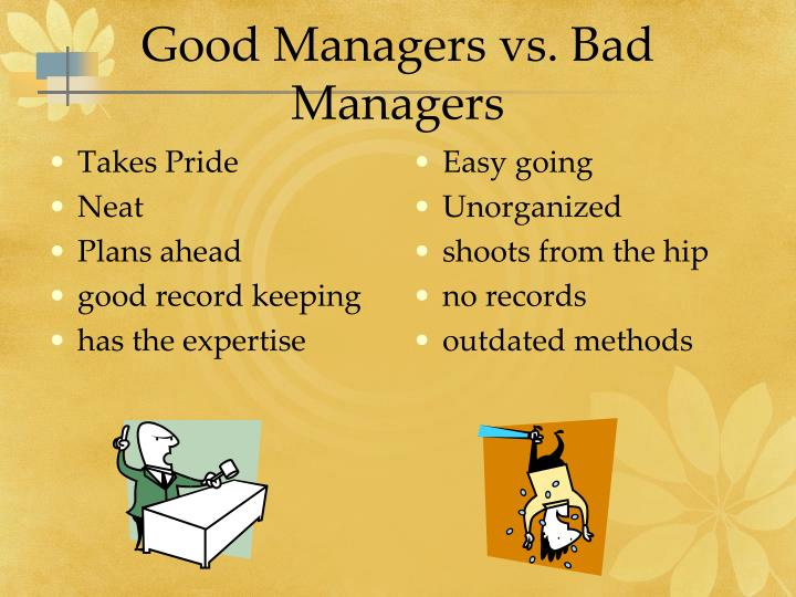 Good Managers vs. Bad Managers