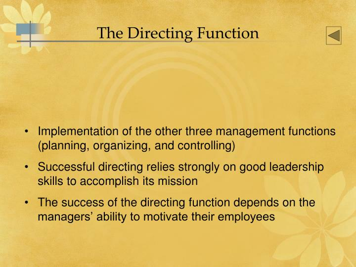 The Directing Function