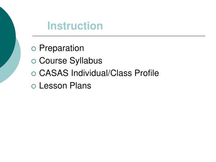 Instruction