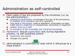 administration as self controlled