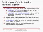 institutions of public admin istration agency