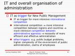 it and overall organisation of administration1