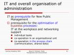 it and overall organisation of administration2