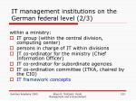 it management institutions on the german federal level 2 3