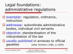 legal foundations administrative regulations