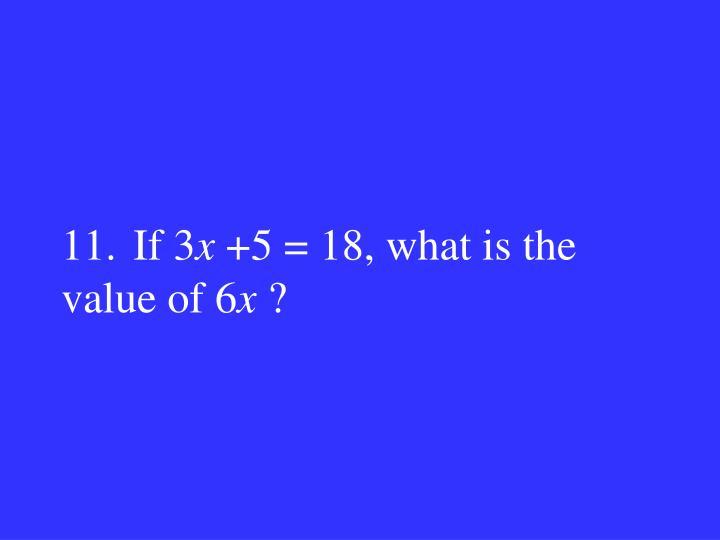 11.If 3