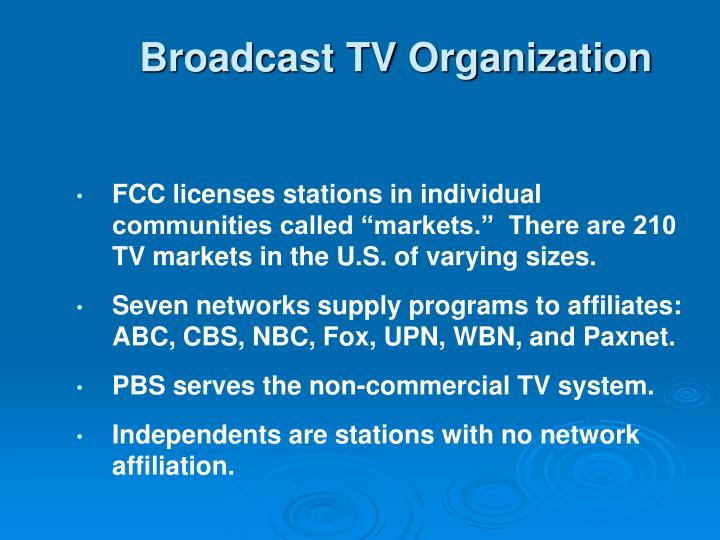 Broadcast TV Organization