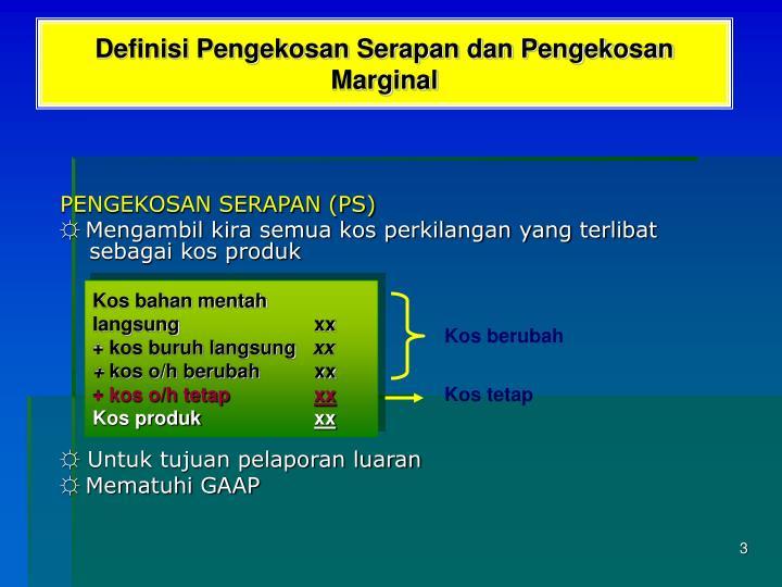Definisi pengekosan serapan dan pengekosan marginal