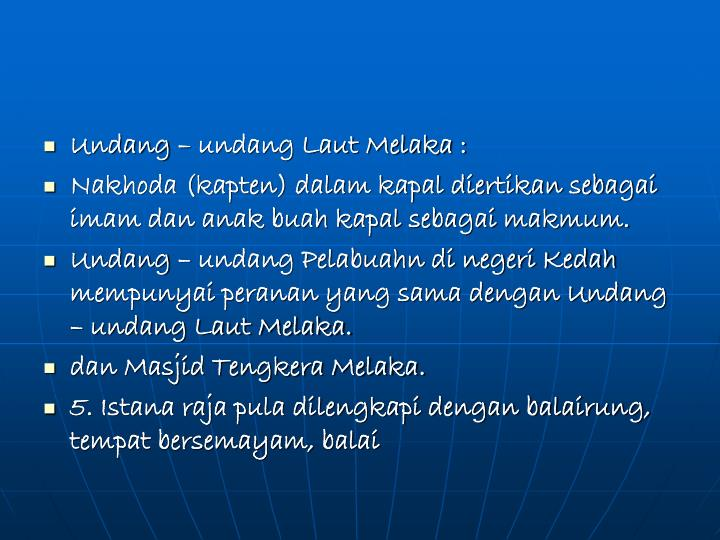 Undang – undang Laut Melaka :