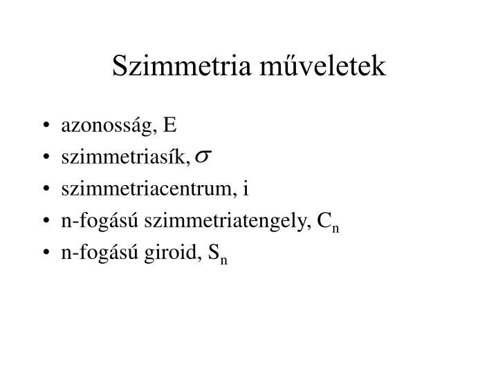 Szimmetria m veletek