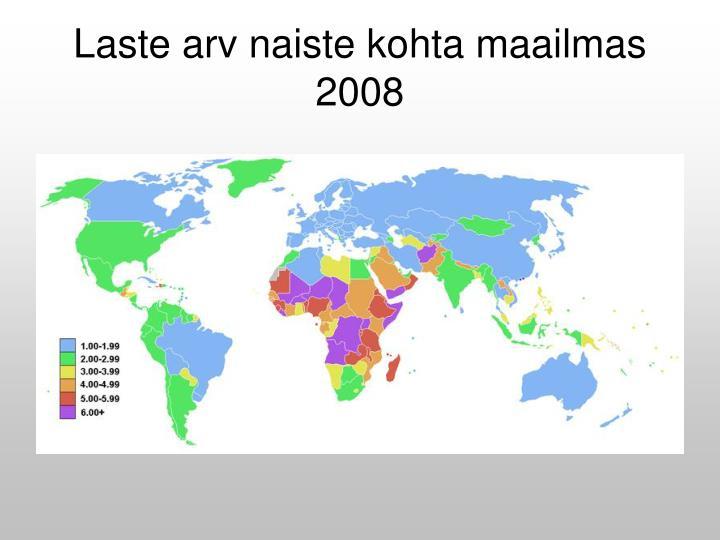 Laste arv naiste kohta maailmas 2008