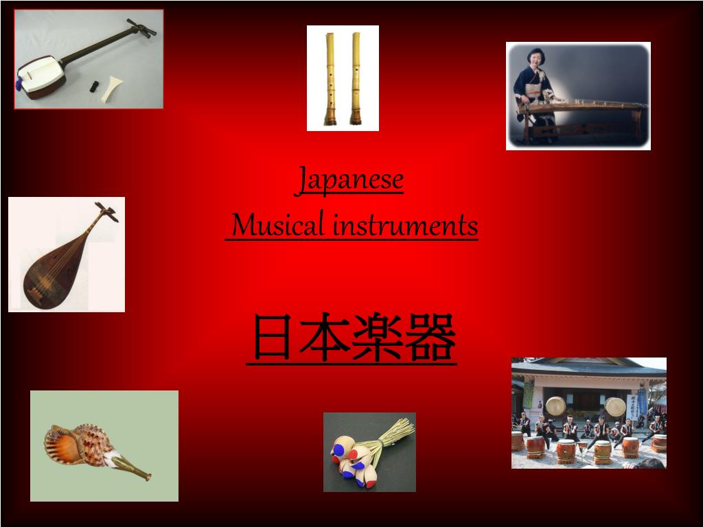 PPT - Japanese Musical instruments PowerPoint Presentation - ID:5088411