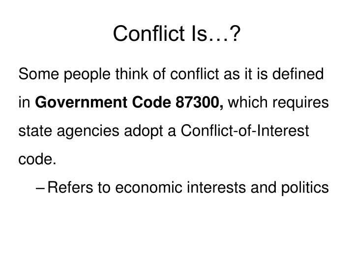 Conflict Is…?