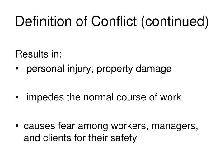 Definition of Conflict (continued)