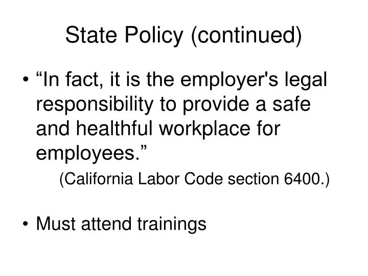 State Policy (continued)