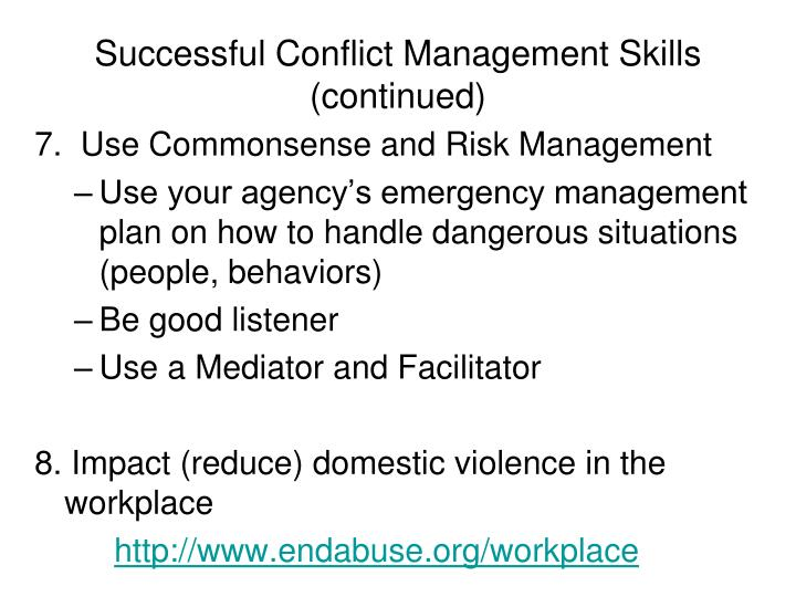 Successful Conflict Management Skills (continued)