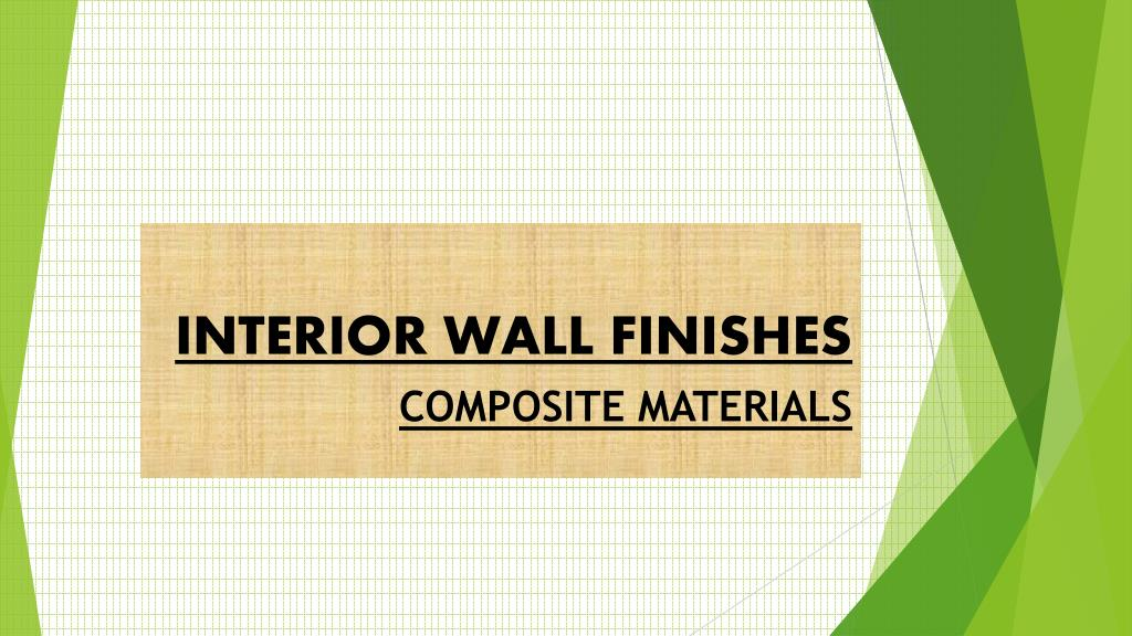 Ppt Interior Wall Finishes Point