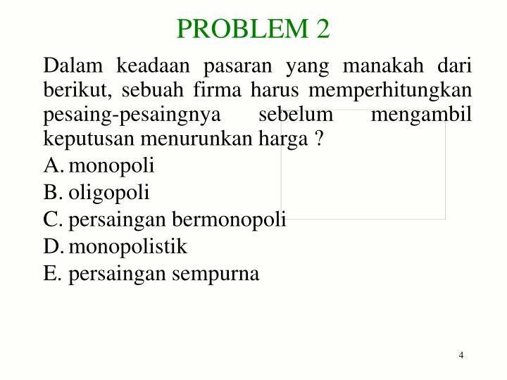 Ppt Pasaran Monopolistik Oligopoli Problem Set Powerpoint